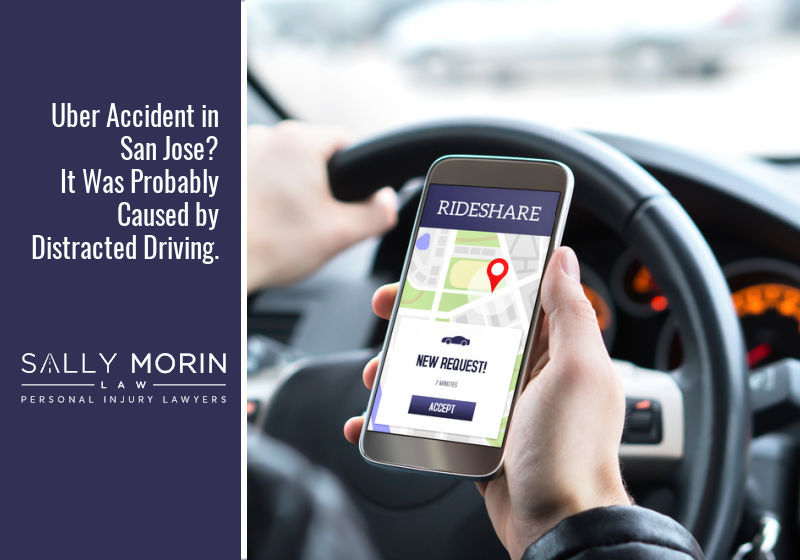 Uber Accident in San Jose? It Was Probably Caused by Distracted Driving.