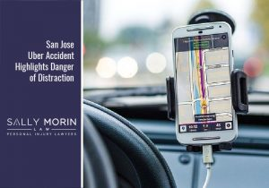 San Jose Uber Accident Highlights Danger of Distraction