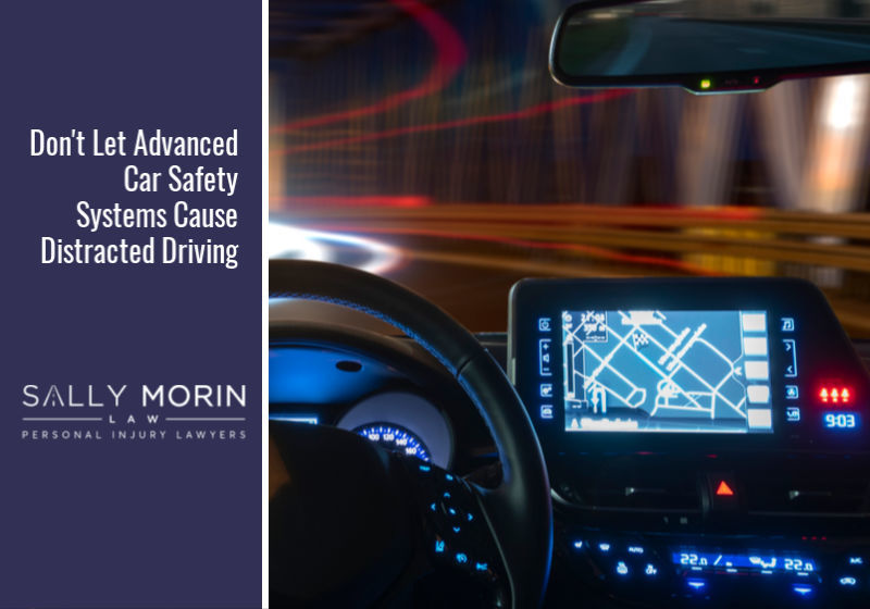 Don't Let Advanced Car Safety Systems Cause Distracted Driving
