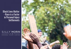 Black Lives Matter - Race is a Factor in Personal Injury Settlements