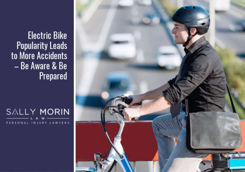 Electric Bike Popularity Leads to More Accidents – Be Aware & Be Prepared