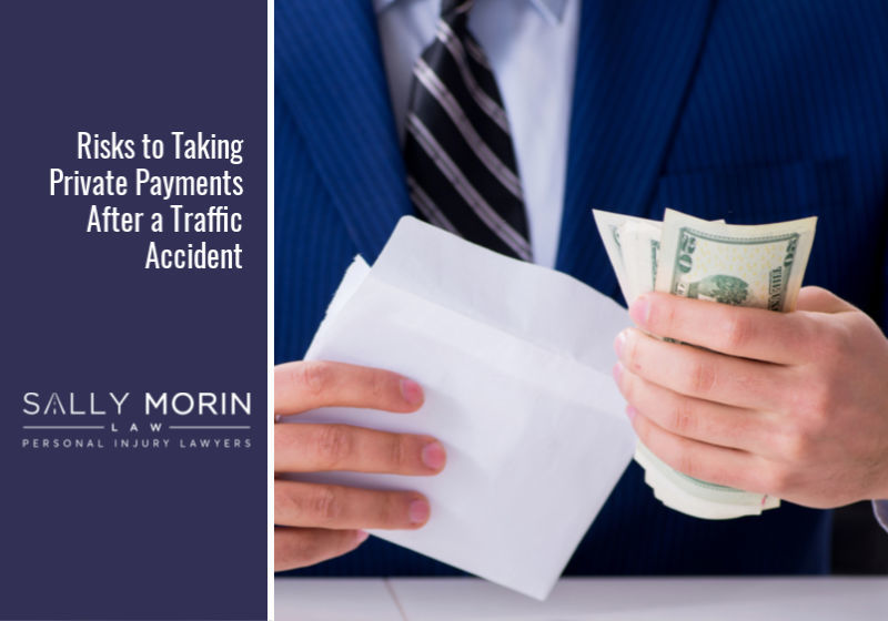 Risks to Taking Private Payments After a Traffic Accident