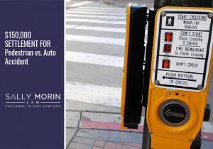$150,000 SETTLEMENT FOR Pedestrian vs. Auto Accident