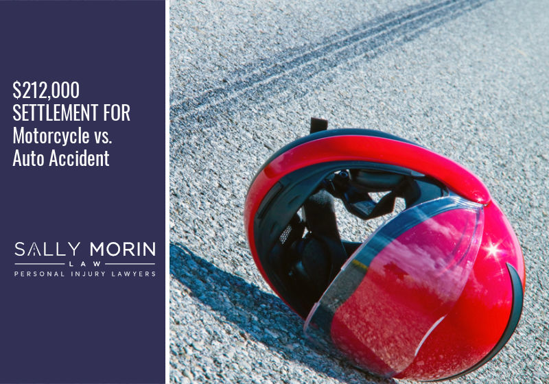 $212,000 SETTLEMENT FOR Motorcycle vs. Auto Accident