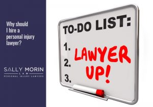 Why should I hire a personal injury lawyer